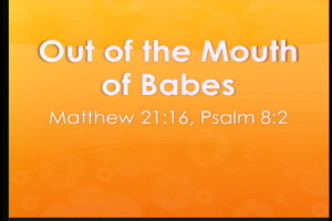 mouth of babes